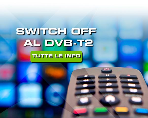 Digitale Terrestre: switch off al DVB-T2