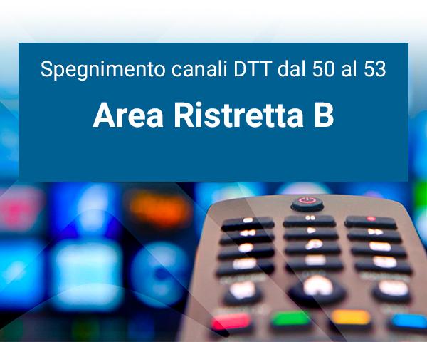 Switch off: spegnimento canali Area Ristretta B
