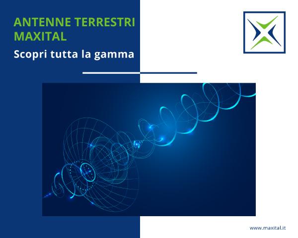 Antenne Terrestri MAXITAL